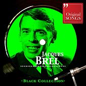 Black Collection Jacques Brel by Jacques Brel