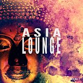 Asia Lounge, Vol. 1 (Finest Modern Asian Inspired Relax Tunes) by Various Artists
