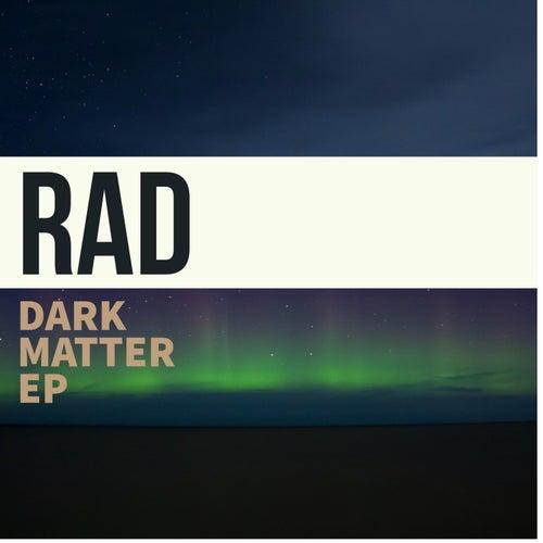Dark Matter EP by rad.