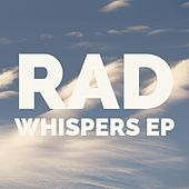Whispers EP by rad.