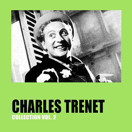 Charles Trenet Collection Vol. 2 by Charles Trenet