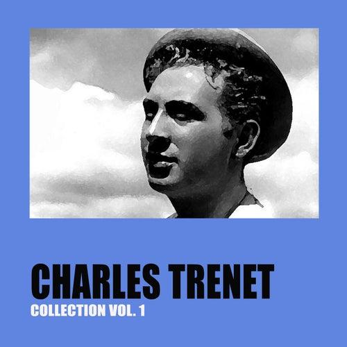 Charles Trenet Collection Vol. 1 von Charles Trenet
