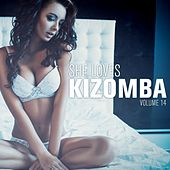 She Loves Kizomba, Vol. 14 by Various Artists