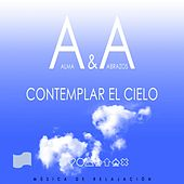 Contemplar el Cielo by Alma