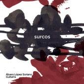 Surcos by Álvaro López Soriano