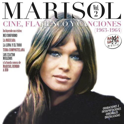 Cine, Flamenco y Canciones (1963-1964) Vol. 2 by Marisol