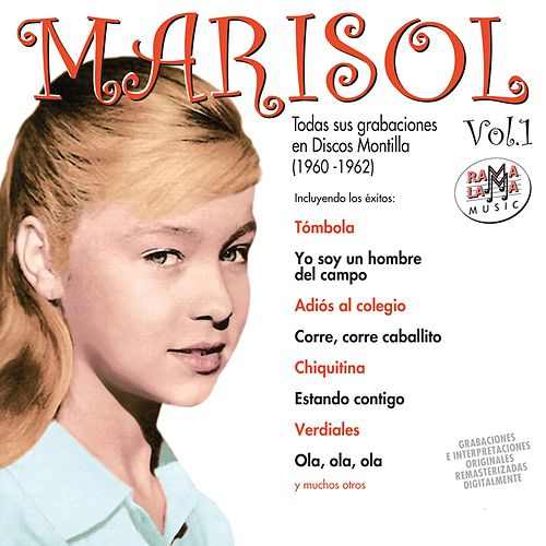 Todas Sus Grabaciones en Discos Montilla (1960-1962) Vol. 1 by Marisol