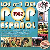 Los Nº 1 Pop Español 1962 by Various Artists