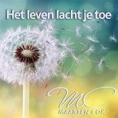 Het Leven Lacht Je Toe de Maarten Cox