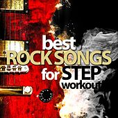 Best Rock Songs for Step Workout by Various Artists