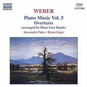Play & Download Piano Music Vol. 5 / Overtures by Carl Maria von Weber | Napster