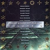 Play & Download Super Stars Hit Parade Vol. 9 by Various Artists | Napster