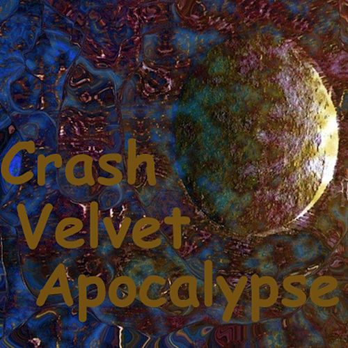 Crash Velvet Apocalypse (Live 1990-1991) by Legendary Pink Dots