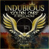 Golden Ones (feat. Sizzla Kalonji) by Indubious