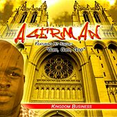 Kingdom Business by Agerman (of 3xkrazy)