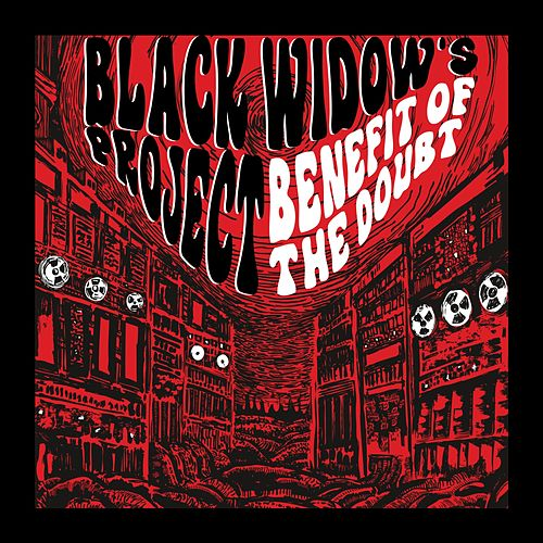 Benefit of the Doubt by The Black Widow's Project