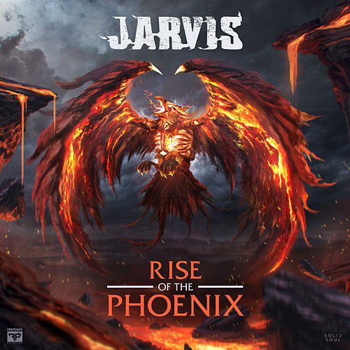 Rise Of The Phoenix by Jarvis