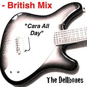 Cara All Day - British Mix by The Dellbones