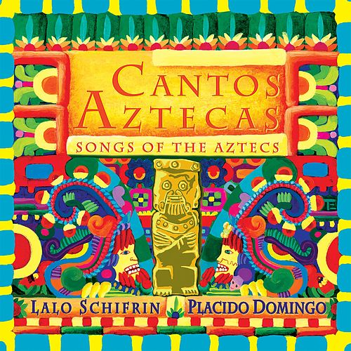 Cantos Aztecas by Lalo Schifrin