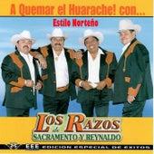 A Quemar el Huarache (Edición Especial de Exitos) by Los Razos