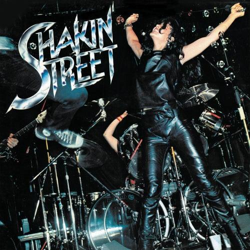 Shakin' Street by Shakin' Street