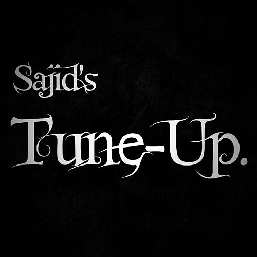 Sajid's Tune-Up by Sajid