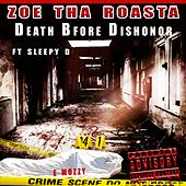 Death Before Dishonor (feat. Sleepy D) by Zoe Tha Roasta
