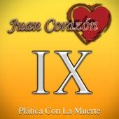 Plática Con la Muerte by Juan Corazón