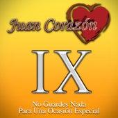 No Guardes Nada para una Ocasión Especial by Juan Corazón
