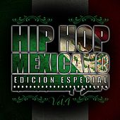 Hip Hop Mexicano, Vol.4 by Various Artists
