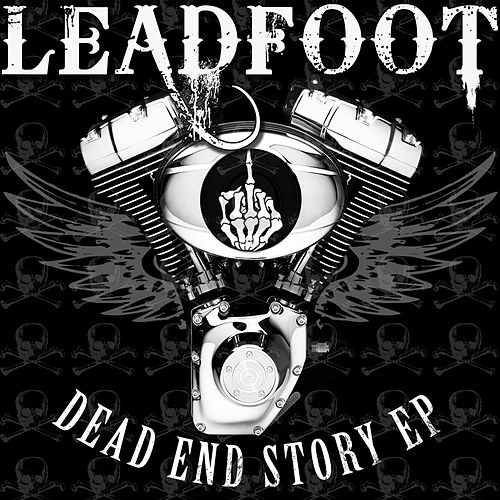 Dead End Story EP by Leadfoot