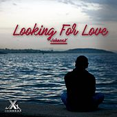 Looking For Love by JohnexX