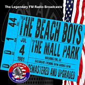 Legendary FM Broadcasts -  FM Broadcast The Mall Park, Washington DC 4th July 1981 de The Beach Boys