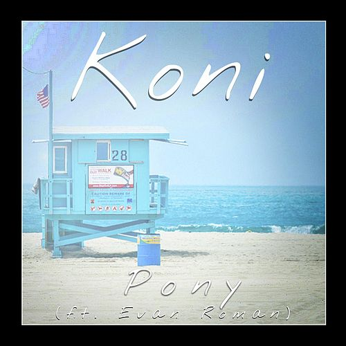 Pony (feat. Evan Roman) by Koni
