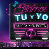 Estamos Tu y Yo by Poeta