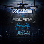 Kilos x Aduana (feat. Almighty) [Studio Version] by Nekxum