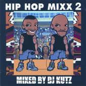 Play & Download Hip Hop Mixx, Vol. 2 by Various Artists | Napster