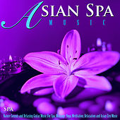 Asian Spa Music: Nature Sounds of Birds and Relaxing Guitar Music for Spa, Massage, Yoga, Meditation, Relaxation and Asian Zen Music by S.P.A