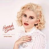 Praise You (Offset Edit) by Hannah Grace