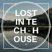 Lost in Tech-House, Vol. 11 by Various Artists