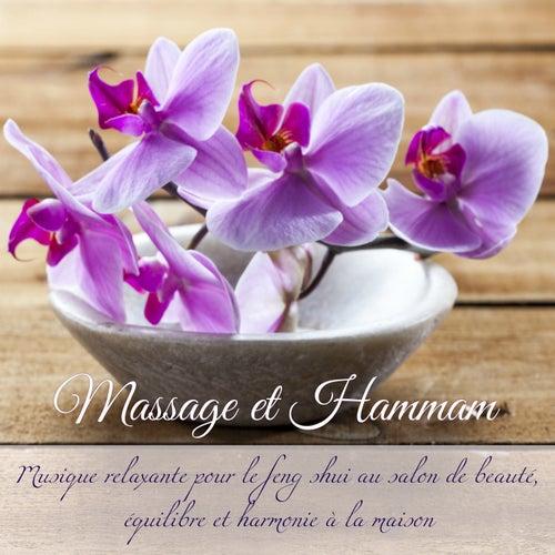 Massage et hammam - Musique relaxante pour le feng shui au salon de beauté, équilibre et harmonie à la maison by Feng Shui