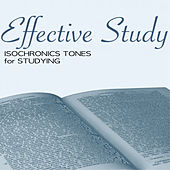 Effective Study - Improve Mental Ability, Deep Concentration Isochronic Tones for Studying by Studying Music Specialist