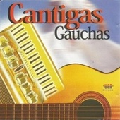 Cantigas Gaúchas by Various Artists