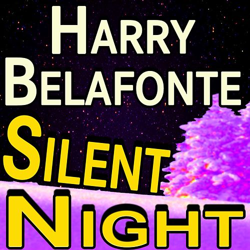 Harry Belafonte Silent Night by Harry Belafonte
