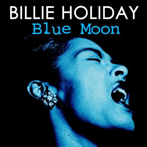 Billie Holiday Blue Moon de Billie Holiday