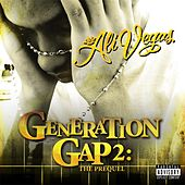 Play & Download Generation Gap 2: The Prequel by Ali Vegas | Napster