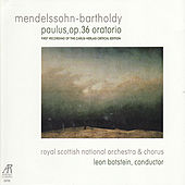 Play & Download Mendelssohn-Bartholdy: Paulus, Op. 36 Oratorio by Royal Scottish National Orchestra and Chorus | Napster