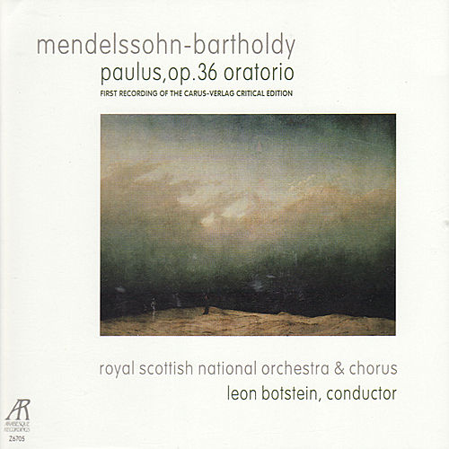 Mendelssohn-Bartholdy: Paulus, Op. 36 Oratorio by Royal Scottish National Orchestra and Chorus