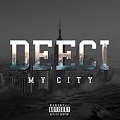 My City by Deeci