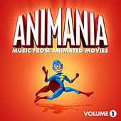 Play & Download Animania - Music from Animated Movies Vol. 1 by Animation Soundtrack Ensemble | Napster